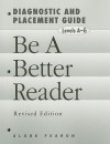 Be a Better Reader, Diagnostic and Placement Guide - Globe Fearon