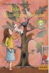 Jules Wunschzauberbaum: Roman für Kinder. Mit Vignetten und gestaltetem Vorsatz von Eva Schöffmann-Davidov (Gulliver) - Marianne Musgrove, Eva Schöffmann-Davidov, Gabriele Haefs