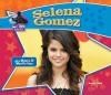 Selena Gomez - Sarah Tieck