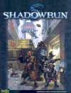 Shadowrun (Fourth Edition) - Catalyst Game Labs