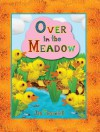 Over in the Meadow - Jan Thornhill, Olive A. Wadsworth