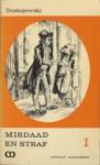 Misdaad en straf I - Fyodor Dostoyevsky, Else Bukowska