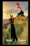 Eden Legacy: Thomas, the Young King of Havilah, Is Drawn to a Forest Beyond His Lands. Here He Discovers Seven Figs, Fruit from the Long Forgotten Eden. - Scott Toney