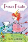 Princess Pistachio - Marie-Louise Gay, Jacob Homel
