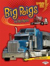 Big Rigs on the Move (Lightning Bolt Books: Vroom-Vroom (Paperback)) - Candice F Ransom
