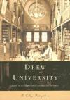 Drew University - John T. Cunningham, Regina Diverio