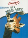 Using Math to Be a Zoo Vet - Wendy Clemson, David Clemson, Ghislaine Sayers