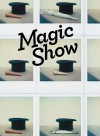 Magic Show - Jonathan Allen, Sally O'Reilly
