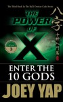 The Power of X : Enter the Ten Gods - Joey Yap