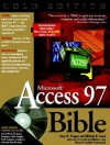 Microsoft Access 97 Bible [With CDROM] - Cary N. Prague, Michael R. Irwin, James D. Foxall