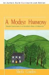 A Modest Harmony Seven Summers in a Scottish Glen: A Memoir - Sheila Gordon