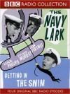 Getting in the Swim: The Navy Lark, Volume 2 - Leslie Phillips, Stephen Murray, Ronnie Barker