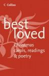 Best Loved Christmas Carols, Readings and Poetry - Martin H. Manser