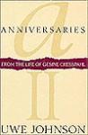 Anniversaries II: From The Life Of Gesine Cresspahl - Uwe Johnson, Leila Vennewitz