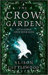 The Crow Garden - Alison Littlewood