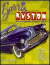 Barris Kustom Techniques of the 50's - George Barris