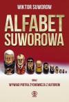 Alfabet Suworowa - Viktor Suvorov, Piotr Zychowicz