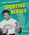 Sporting Heroes - Jane Bingham