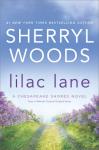 Lilac Lane (A Chesapeake Shores Novel) - Sherryl Woods