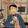 Thomas Edison: Inventor, Scientist, and Genius - Lori Mortensen, Jeffrey Thompson