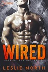Wired (The Solomon Brothers Series Book 1) - Leslie North