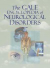 The Gale Encyclopedia Of Neurological Disorders (Volume 1) - Stacey L. Chamberlin, Brigham Narins