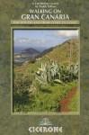 Walking on Gran Canaria - Paddy Dillon