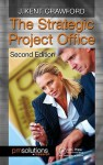 The Strategic Project Office - J. Kent Crawford