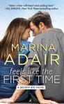 Feels Like the First Time - Marina Adair