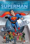 Superman: Whatever Happened to the Man of Tomorrow? by Alan Moore (2010-08-03) - Alan Moore