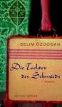 Die Tochter des Schmieds - Selim Özdogan