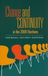 Change and Continuity in the 2008 Elections - John H. Aldrich, David W. Rohde