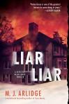 Liar Liar (A Helen Grace Thriller) - M.j. Arlidge
