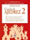 Escuela de Ajedrez 2 - Antonio Gude