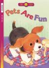 Pets Are Fun - Standard Publishing, Nancy Carter