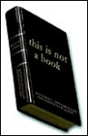 This Is Not a Book - Matthew C. Spitzmueller