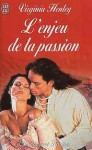 L'Enjeu de la Passion - Virginia Henley, Perrine Dulac