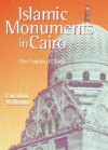 Islamic Monuments in Cairo: The Practical Guide - Caroline Williams