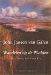 Wandelen op de Wadden - John Jansen van Galen