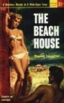 The Beach House - Stephen Longstreet