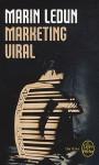 Marketting Viral - Marin Ledun