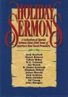 Holiday Sermons: A Collection of Special Sermon Ideas from Some of America's Best-Loved Preachers - Jack W. Hayford, Stuart Briscoe, Calvin Miller, W. A. Criswell