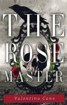 The Rose Master - Valentina Cano