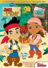Jake & the Neverland Pirates Yo Ho, Let's Go - Dalmatian Press