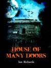 House of Many Doors - Ian Richards