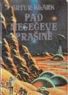 Pad mesečeve prašine - Arthur C. Clarke, Mirjana Živković, Zoran Živković