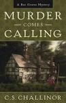 Murder Comes Calling (A Rex Graves Mystery) - Deborah Challinor