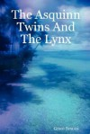 The Asquinn Twins and the Lynx - Grace Brooks