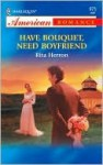 Have Bouquet, Need Boyfriend - Rita Herron