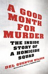A Good Month for Murder - Del Quentin Wilber, Scott Sowers